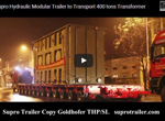 Supro Modular Trailer Transport 400 tons Transformer Vedio